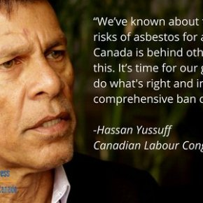Canada: Bandito l'amianto, grande vittoria del sindacato – Major Union Victory with Asbestos Ban–