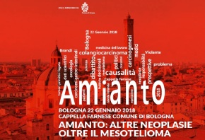 Amianto: altre neoplasie oltre il mesotelioma – Bologna 22 gennaio 2018 Convegnoscientifico