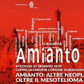 Amianto: altre neoplasie oltre il mesotelioma Bologna 22 gennaio 2018 – Considerazioni AFeVA ER e CGILER