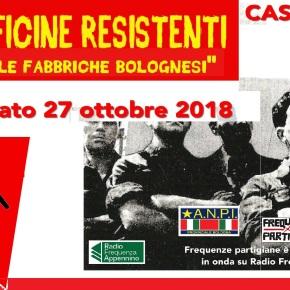 """OGR dalla resistenza alle lotte per la salute: il 27 ottobre 2018 """"Voci dalle officine resistenti"""" un live di FrequenzePartigiane"""