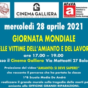 """28/04/2021- Giornata Mondiale Vittime Amianto – video""""Amianto si deve sapere"""" al cinemaGALLIERA"""